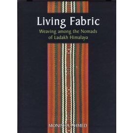Orchid Press, Bangkok Living Fabric: Weaving among the Nomads of Ladakh Himalaya, by Monisha Ahmad