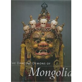 Lund Humphries Publishers, London The Dancing Demons of Mongolia, by Jan Fontein