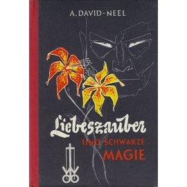 Otto Wilhelm Barth Verlag Liebeszauber und Schwarze Magie, von A. David-Neel, EA