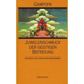 Eugen Diederichs Verlag Juwelenschmuck der Befreiung, von Gampopa Sonam Rinchen