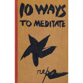 Weatherhill 10 Ways to Meditate, by Paul Reps