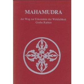 Theseus Verlag Mahamudra: Der Weg zur Erkenntnis der Wirklichkeit, von Geshe Rabten