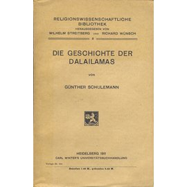 Carl Winter Universitätsbuchhandlung, Heidelberg Die Geschichte der Dalailamas, von Günther Schulemann