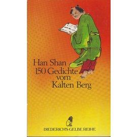 Diederichs Gelbe Reihe Han Shan: 150 Gedichte vom Kalten Berg