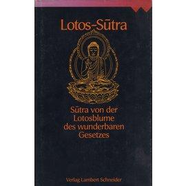 Verlag Lambert Schneider Lotos-Sutra, Sutra von der Lotosblume des wunderbaren Gesetzes