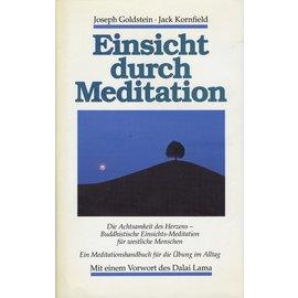 O.W. Barth Einsicht durch Meditation, von Joseph Goldstein, Jack Kornfield