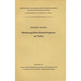 Verlag der Bayerischen Akademie der Wissenschaften Mittelmongolische Kalenderfragmente aus Turfan, von Herbert Franke