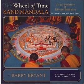 Snow Lion Publications The Wheel of Time Sand Mandala, by Barry Bryant