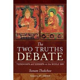Wisdom Publications The Two Truths Debate, by Sonam Thakchoe