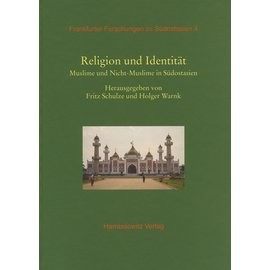 Harrassowitz Religion und Identität: Muslime und Nicht-Muslime in Südostasien
