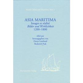 Harrassowitz Asia Maritima: Images et Réalité Bilder und Wirklichkeit, 1200-1800