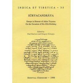Indica et Tibetica Verlag Suryacandraya: Essays in Honourof Akira Yuyama