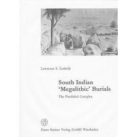 Franz Steiner Verlag South Indian 'Megalithic' Burials: The Pandakal Complex