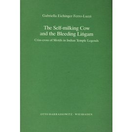 Harrassowitz The Self-milking Cow and the Bleeding Lingam, by Gabrielle Eichinger Ferro-Luzzi