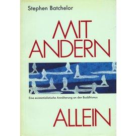 Theseus Verlag Mit Anderen Allein, von Stephen Batchelor