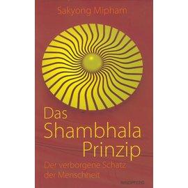 Windpferd Verlag Das Shambhala Prinzip, von Sakyong Mipham