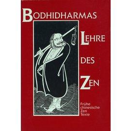 Theseus Verlag Bodhidharmas Lehre des Zen: Frühe chinesische Zen Texte