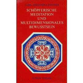 Aurum Verlag Schöpferische Meditation und Multidimensionales Bewusstsein, von Lama Anagarika Govinda