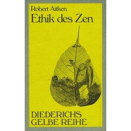 Diederichs Gelbe Reihe Ethik des Zen, von Robert Aitken