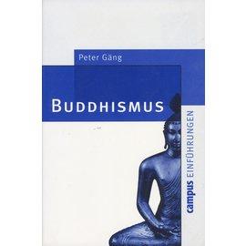 Campus Verlag Frankfurt Buddhismus, eine Einführung, von Peter Gäng
