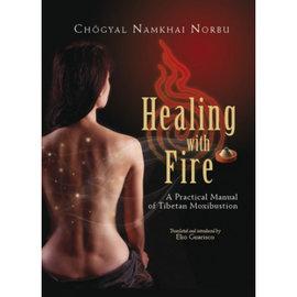 Shang Shung Publications Healing with Fire, by Chögyal Namkhai Norbu, Elio Guarisco