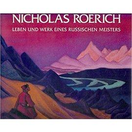 Sphinx Verlag Nicholas Roerich: Leben und Werk eines russischen Meisters