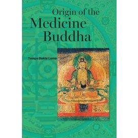 Olmo Ling Books Origin of the Medicine Buddha, by Tempa Dukte Lama