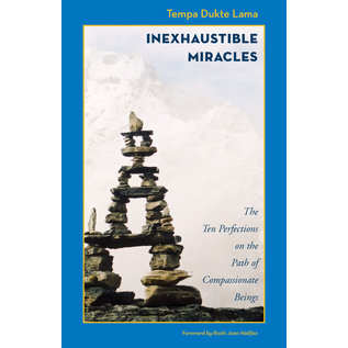 Olmo Ling Books Inexhaustible Miracles: The Ten Perfections on the Path of Compassionate Beings, by Tempa Dukte Lama