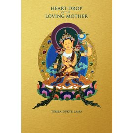 Olmo Ling Books Heart Drop of the Loving Mother, by Tempa Dukte Lama