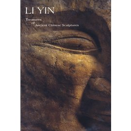 Tsai Hsueh Yun/ Li Yin Oriental Art Treasures of Ancient Chinese Sculptures, by Li Yin