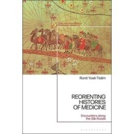 Bloomsbury Reorienting Histories of Medicine, by Ronit Yoeli-Tlalim