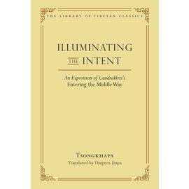 Wisdom Publications Illuminating the Intent, by Tsongkhapa, Thupten Jinpa
