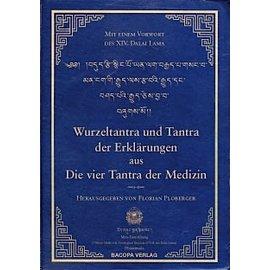 """BACOPA Wurzeltantra und Tantra der Erklärungen aus """"die vier Tantra der Tibetischen Medizin"""""""