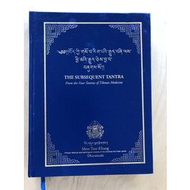 Men-Tsee-Khang Dharamsala The Subsequent Tantra (from the Four Tantras of Tibetan Medicine)