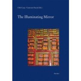 Ludwig Reichert Verlag Wiesbaden The Illuminating Mirror, by Olaf Czaja, Guntram Hazod