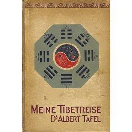 Union Deutsche Verlagsgesellschaft Meine Tibetreise, von Dr. Albert Tafel (2. Auflage)