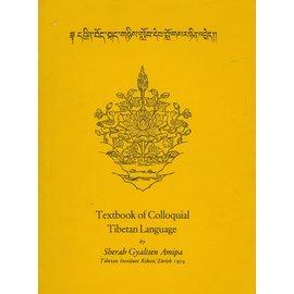 Verlag Tibet Institut Rikon Textbook of Colloquial Tibetan Language, by Sherab Gyaltsen Amipa