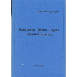 Selbstverlag Zhang Zhung-Tibetan-English Contextual Dictionary, by Dagkar Namgyal Nyima