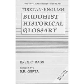 Sri Satguru Publications Tibetan English Buddhist Historical Glossary, by S.C. Das, S.K. Gupta