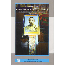 EFEO The Ninth Panchen Lama (1883-1937), by Fabienne Jagou - HC