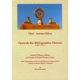 Verlag Tibet Institut Rikon Political Officers, Sikkim, and Heads of British Mission, Lhasa