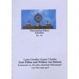 Verlag Tibet Institut Rikon Zum Füllen und Weihen von Statuen, von Lama Gendün Gyatso Chukha
