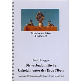 Verlag Tibet Institut Rikon Die vorbuddhistische Unholdin unter der Erde Tibets, von P. Lindegger