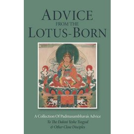 Ranjung Yeshe Publications Advice from the Lotus Born: A Collection of Padmasambhava's Advice ....