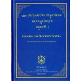 Men-Tsee-Khang Dharamsala The Oral Instruction Tantra from the Four Tantras of Tibetan Medicine