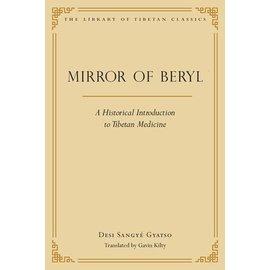Wisdom Publications Mirror of Beryl: A Historical Introduction to Tibetan Medicine, Desi Sangye Gyatso