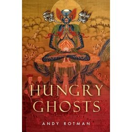 Wisdom Publications Hungry Ghosts, by Andy Rotman