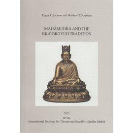 IITBS, Andiast Mahamudra and the bka'-brgyud Tradition, by Roger R. Jackson, Matthew T. Kapstein