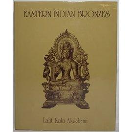 Lalit Kala Akademi Eastern Indian Bronzes, by Nihar Ranjan Ray, Karl Khandalalava, Sadashiv Gorakshkar