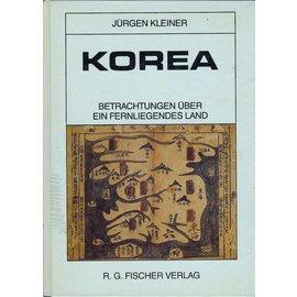 R.G. Fischer Verlag Korea: Betrachtungen über ein fernliegendes Land, von Jürgen Kleiner